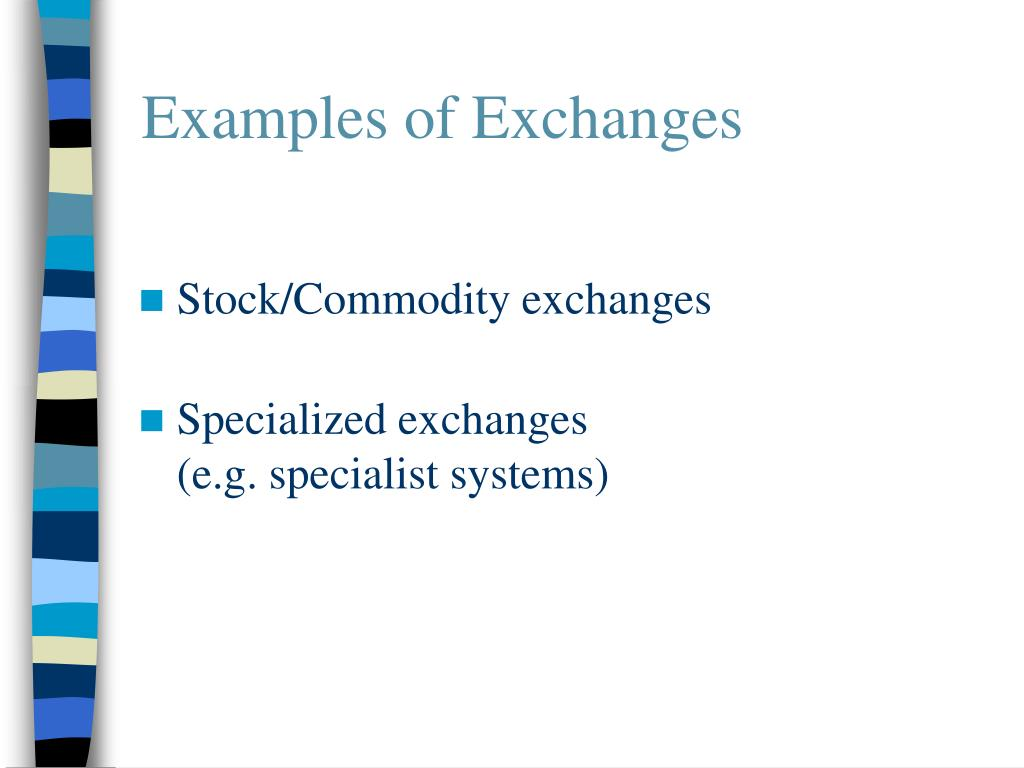 Examples of Exchanges