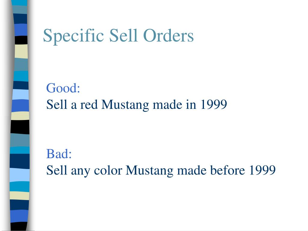Specific Sell Orders