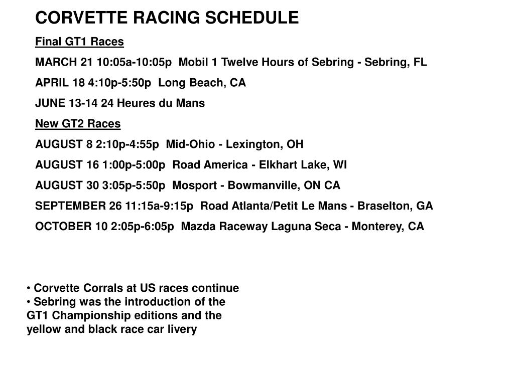 CORVETTE RACING SCHEDULE