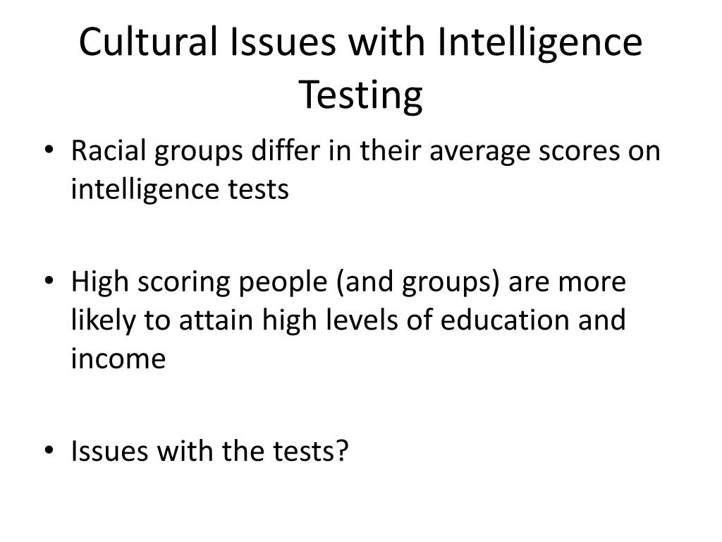 multicultural issues in intelligence testing Office of teaching resources in psychology (otrp) cross-cultural issues in psychology cultural identity, cultural biases in testing.