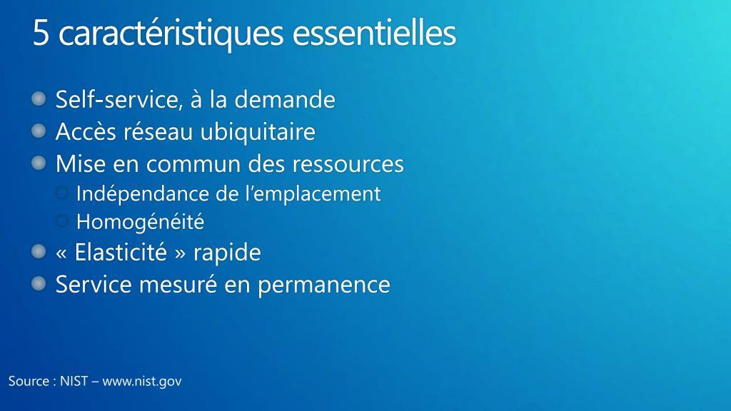 5 caractéristiques essentielles