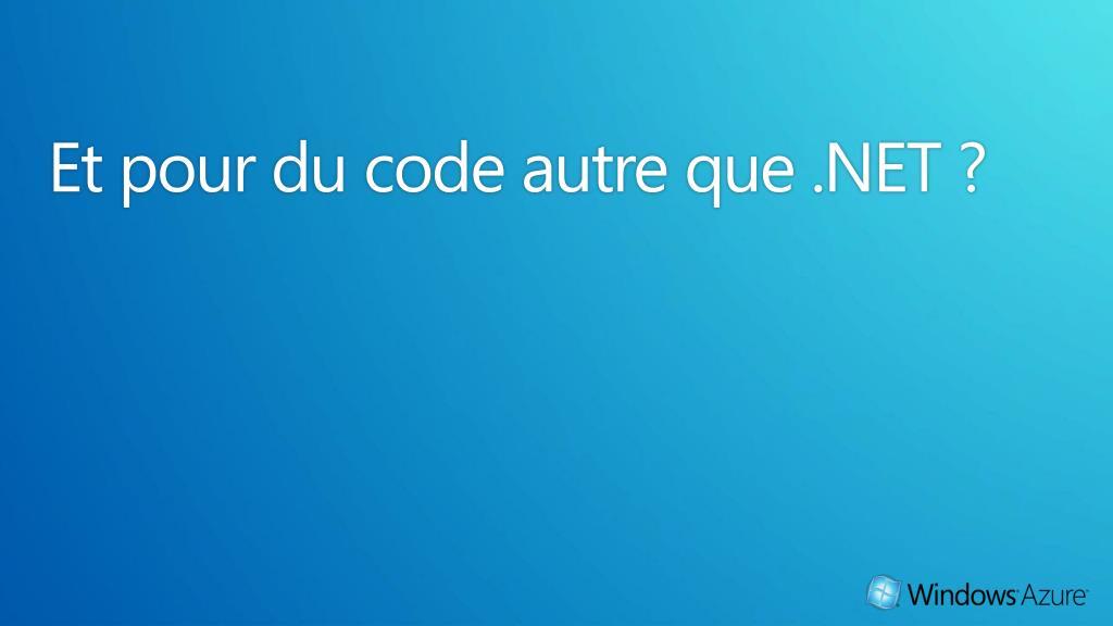 Et pour du code autre que .NET ?