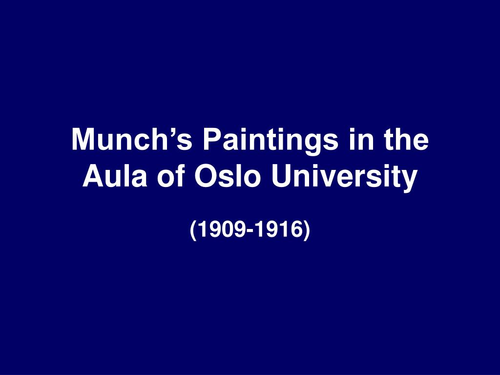 Munch's Paintings in the Aula of Oslo University