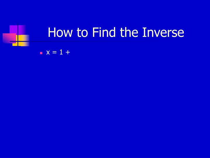 How to Find the Inverse