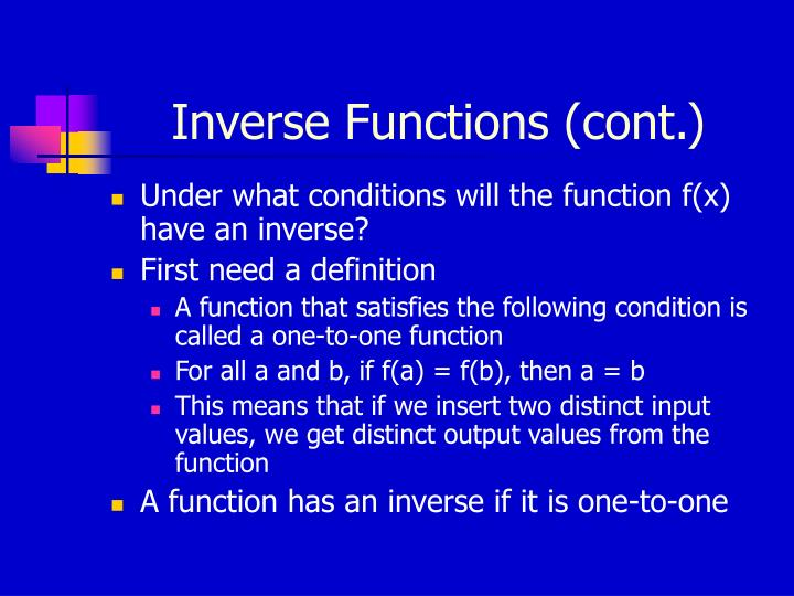 Inverse Functions (cont.)