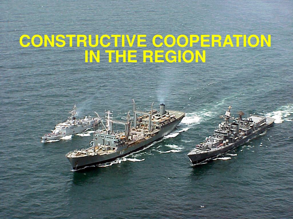 CONSTRUCTIVE COOPERATION IN THE REGION