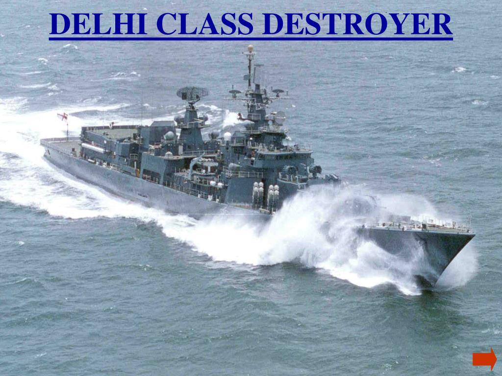 DELHI CLASS DESTROYER