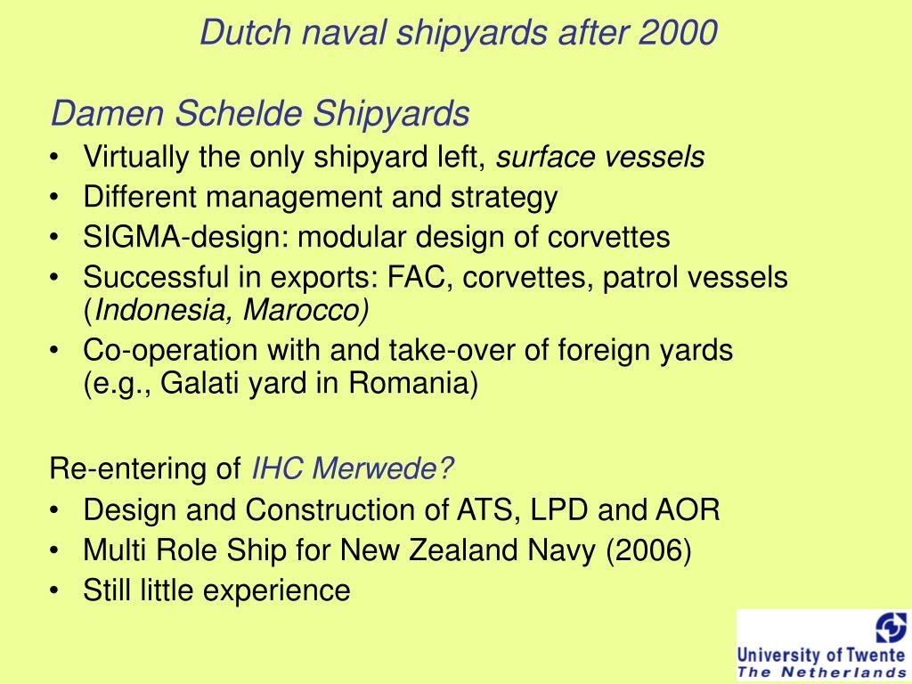 Dutch naval shipyards after 2000