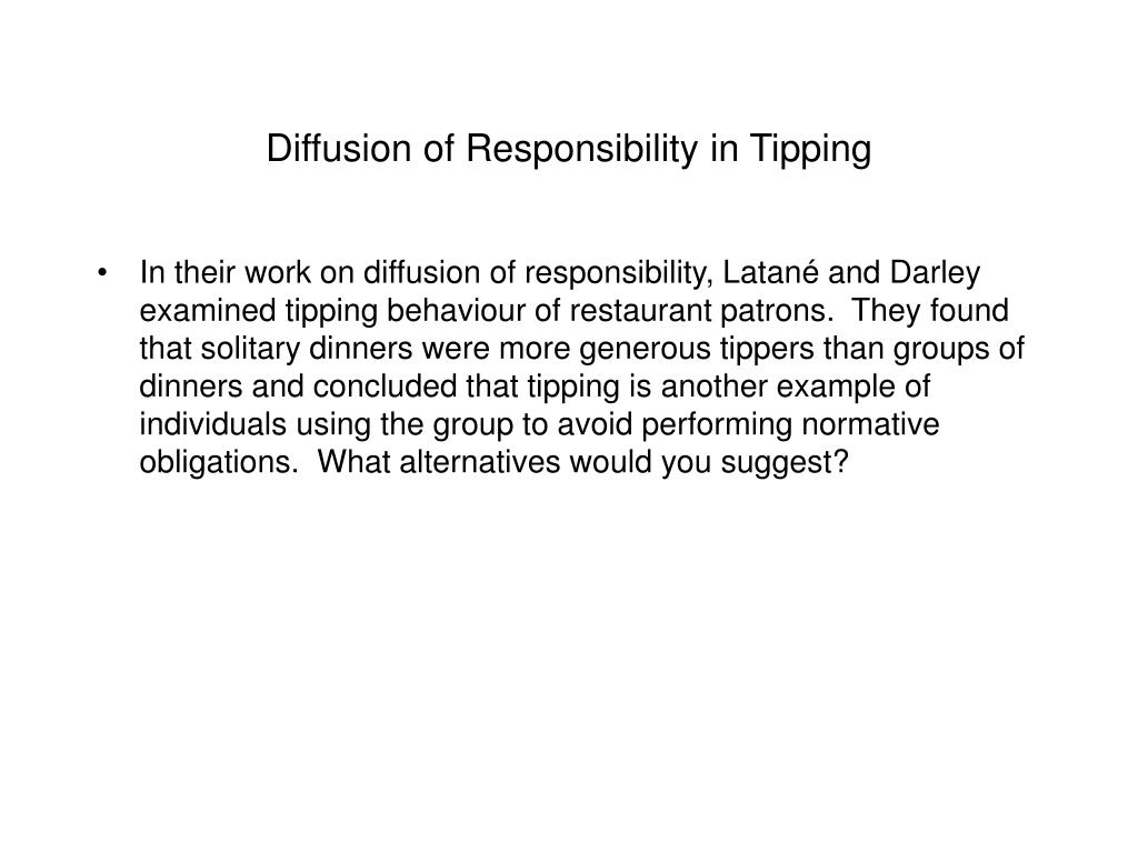 Diffusion of Responsibility in Tipping