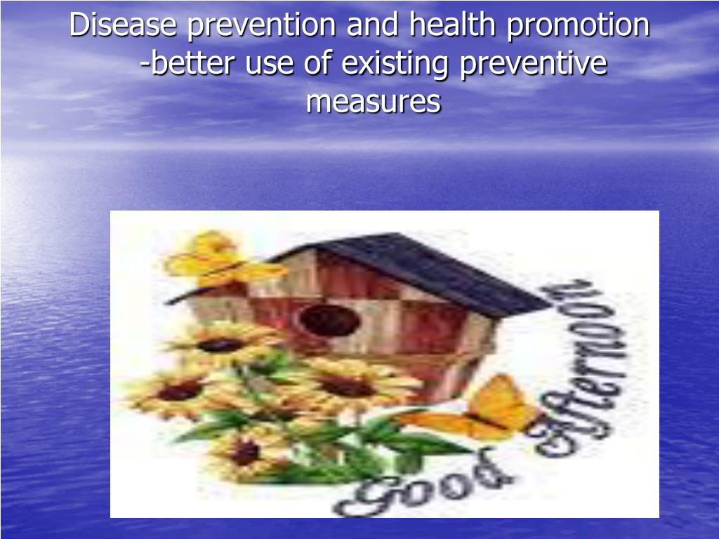 Disease prevention and health promotion