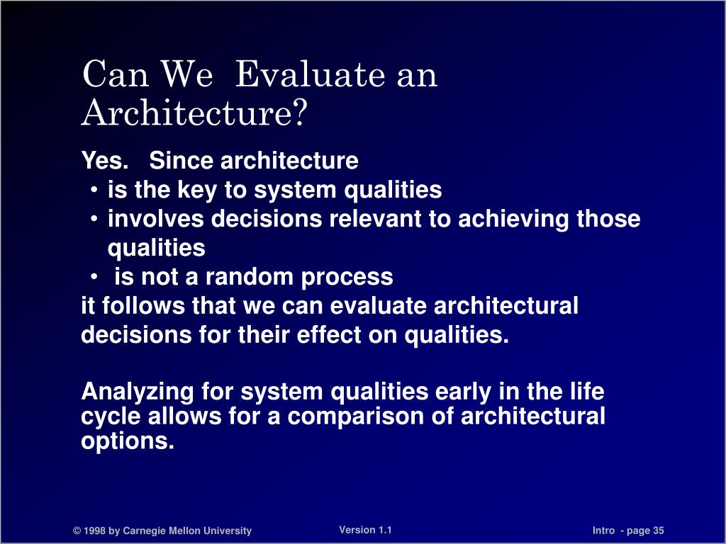 Can We  Evaluate an Architecture?