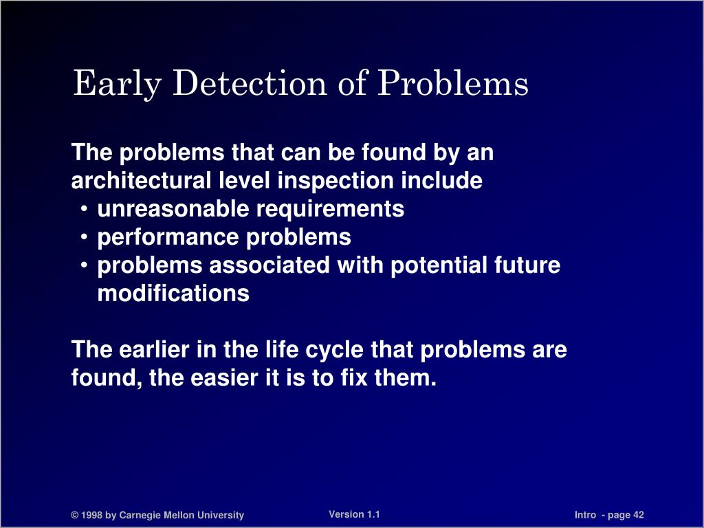 Early Detection of Problems