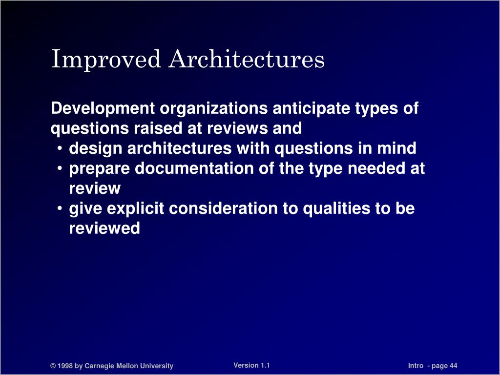 Improved Architectures