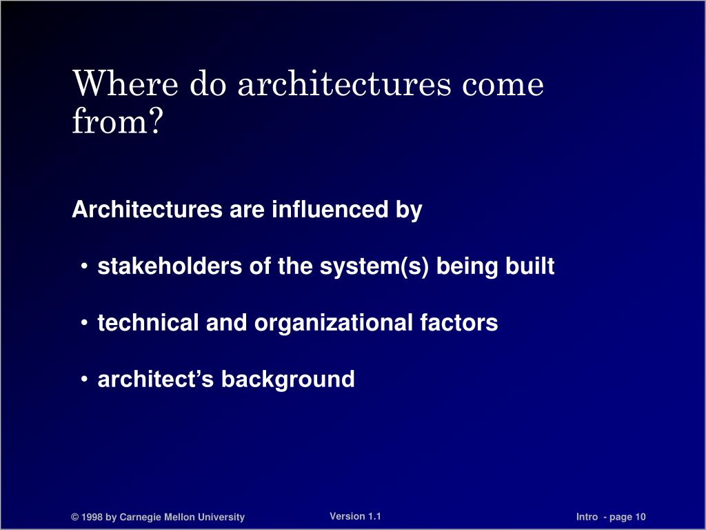 Where do architectures come from?