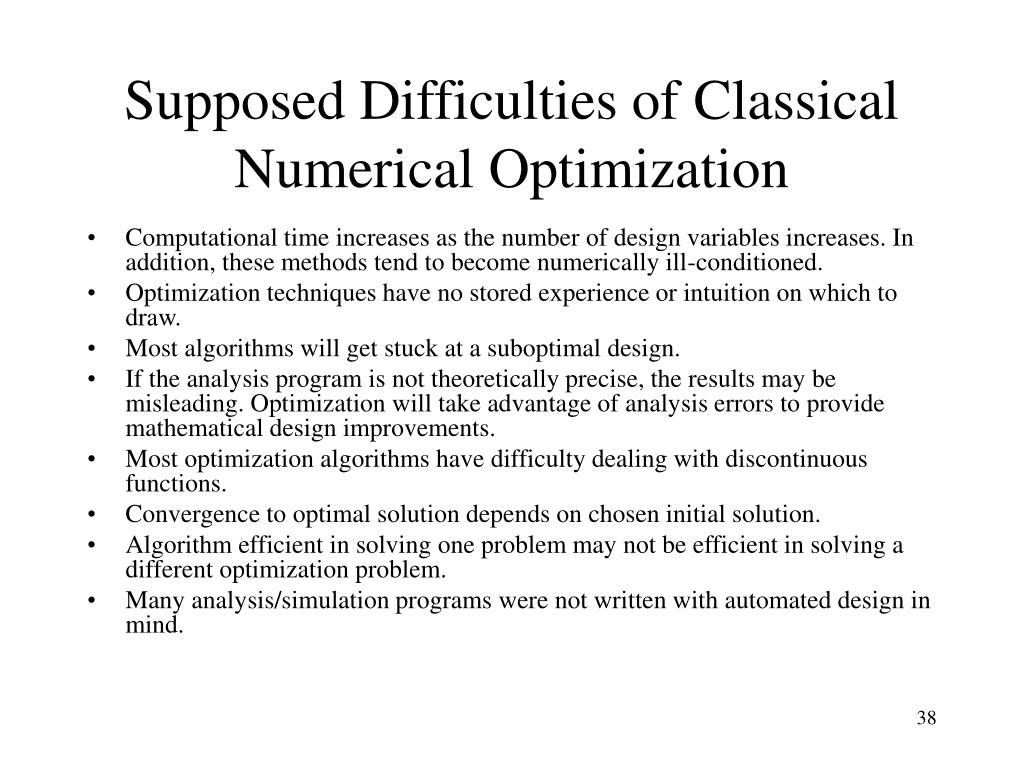 Supposed Difficulties of Classical Numerical Optimization