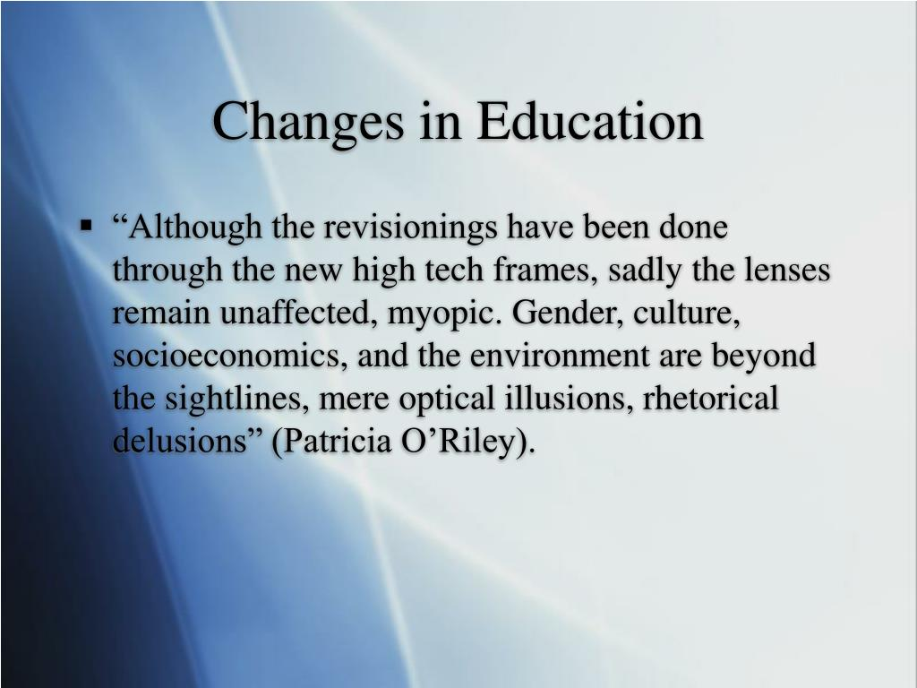 Changes in Education