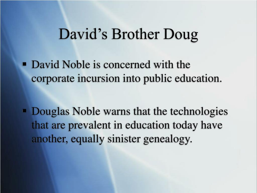 David's Brother Doug