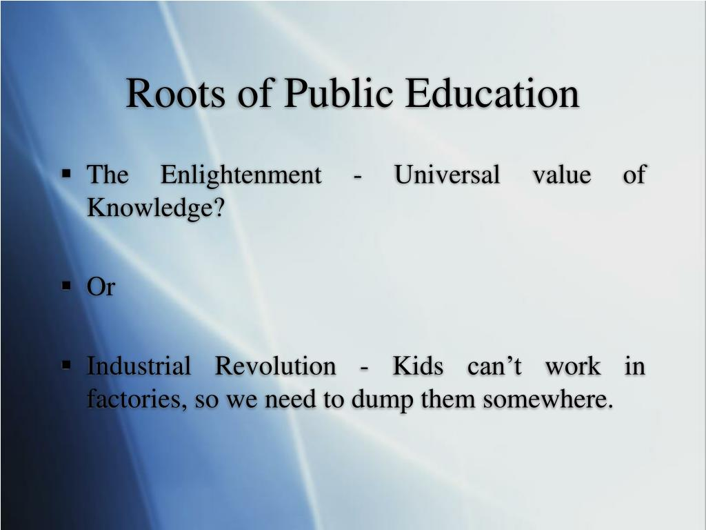 Roots of Public Education