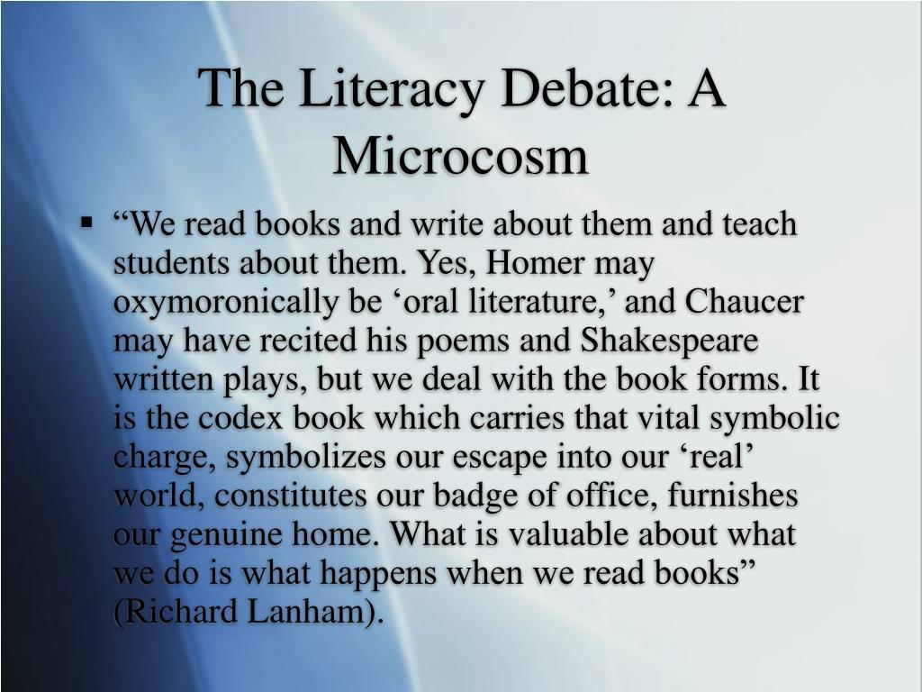 The Literacy Debate: A Microcosm