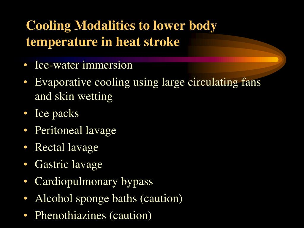 Cooling Modalities to lower body temperature in heat stroke