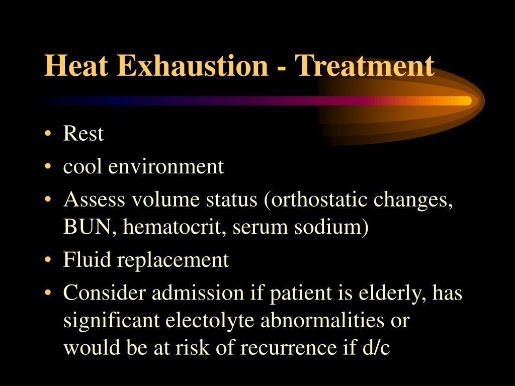 Heat Exhaustion - Treatment