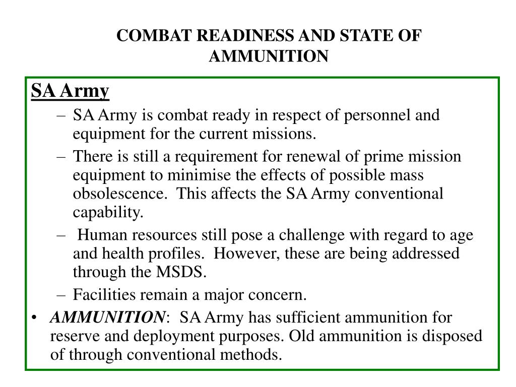 COMBAT READINESS AND STATE OF AMMUNITION