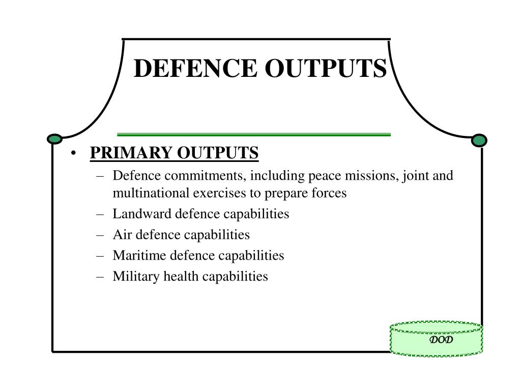 DEFENCE OUTPUTS