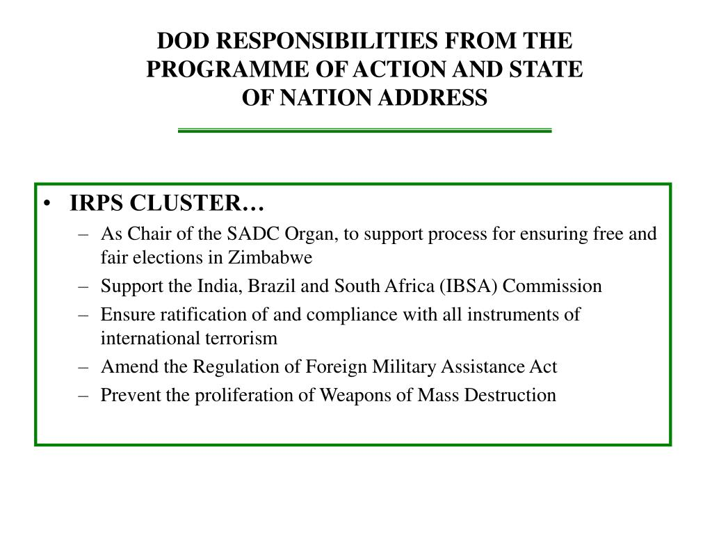 DOD RESPONSIBILITIES FROM THE PROGRAMME OF ACTION AND STATE OF NATION ADDRESS