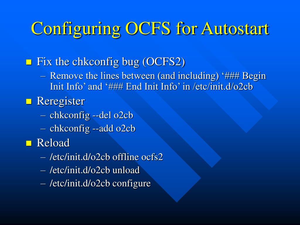 Configuring OCFS for Autostart