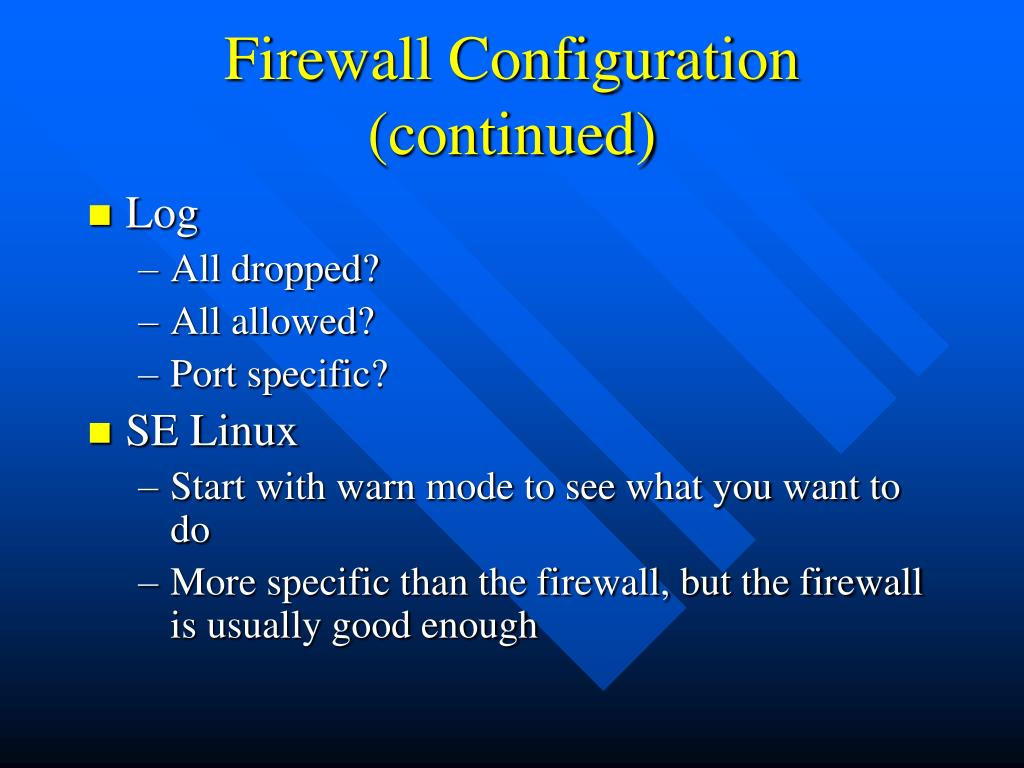 Firewall Configuration (continued)