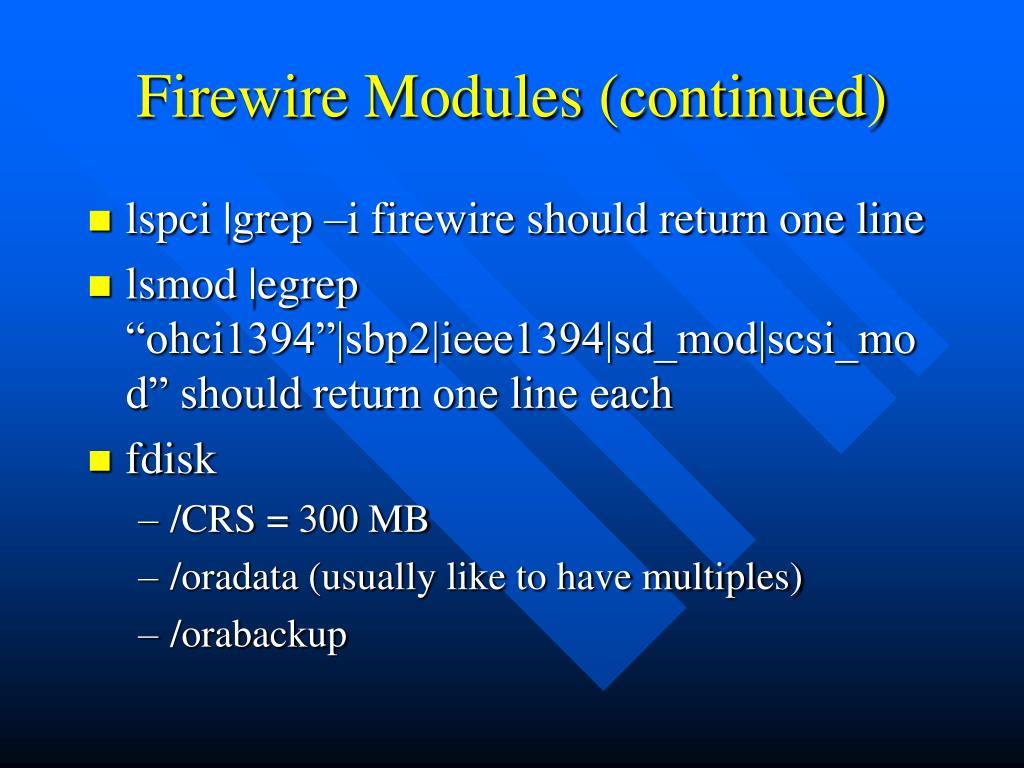 Firewire Modules (continued)
