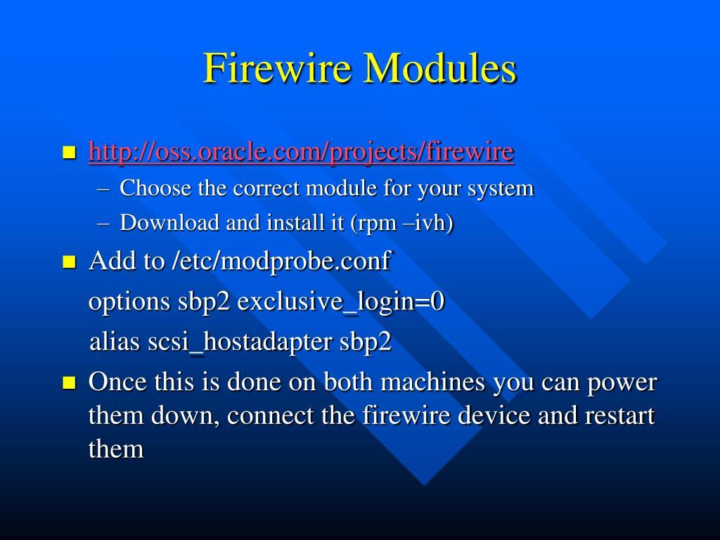Firewire Modules
