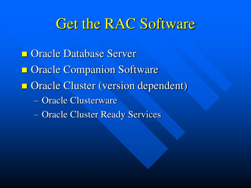 Get the RAC Software
