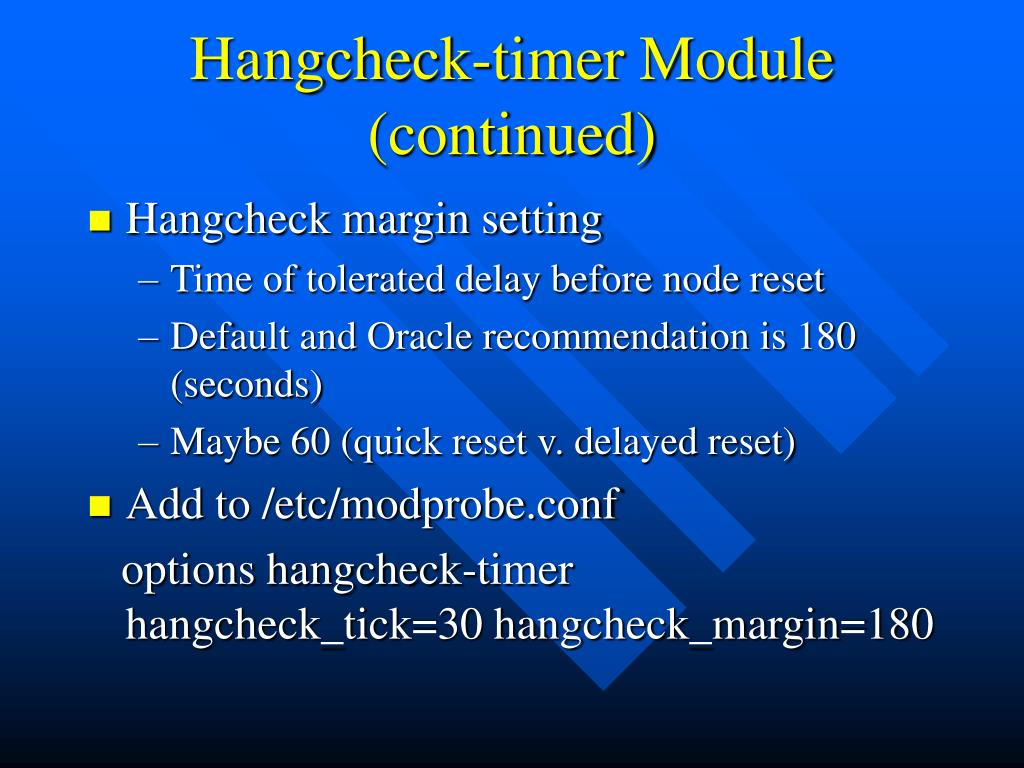 Hangcheck-timer Module (continued)