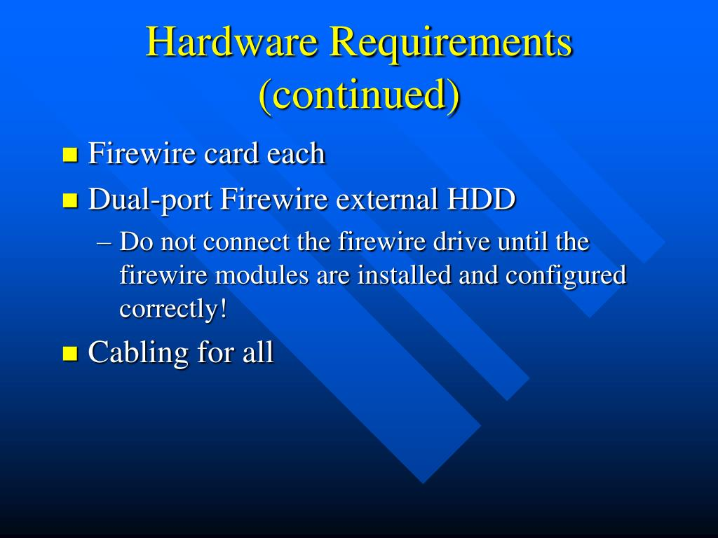 Hardware Requirements (continued)