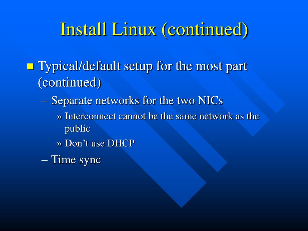 Install Linux (continued)