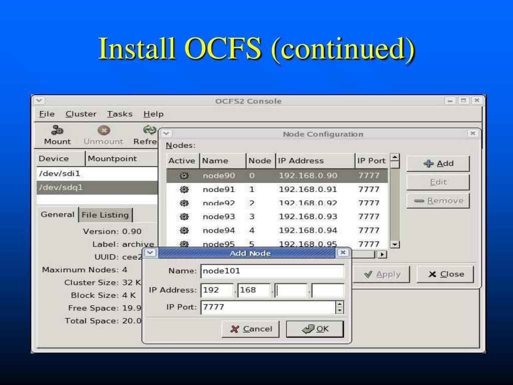 Install OCFS (continued)