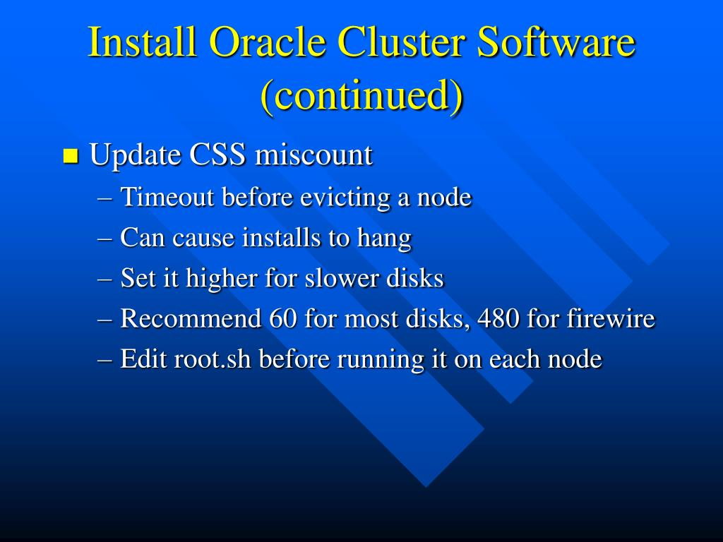 Install Oracle Cluster Software (continued)