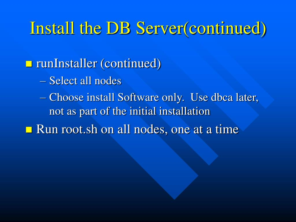 Install the DB Server(continued)