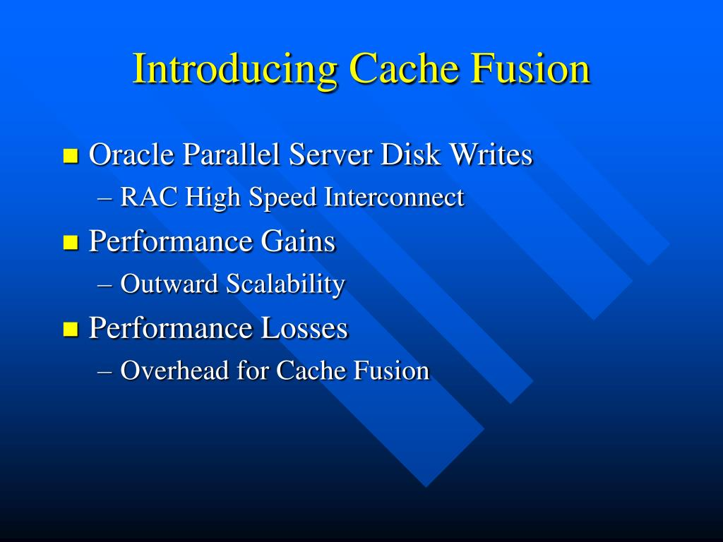 Introducing Cache Fusion