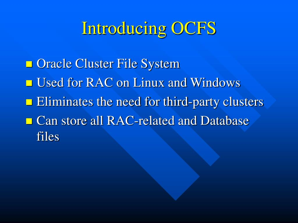 Introducing OCFS