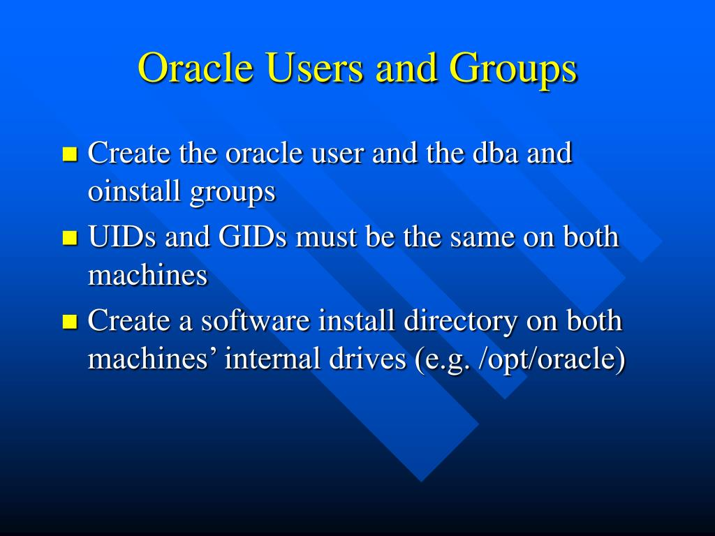 Oracle Users and Groups