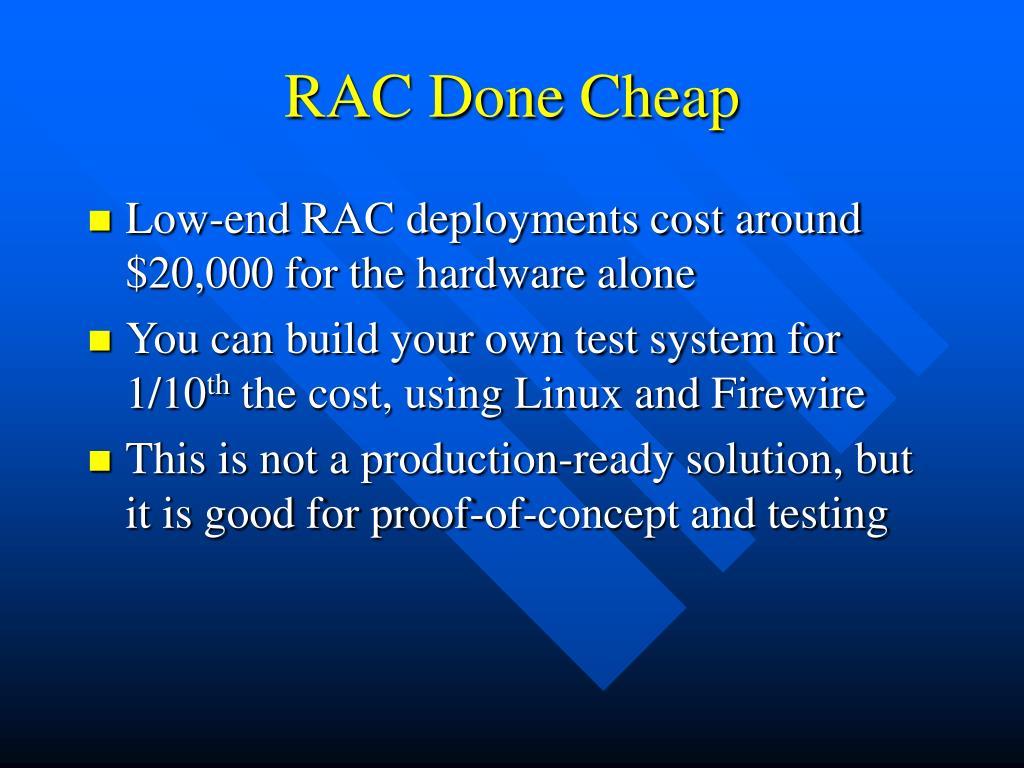 RAC Done Cheap