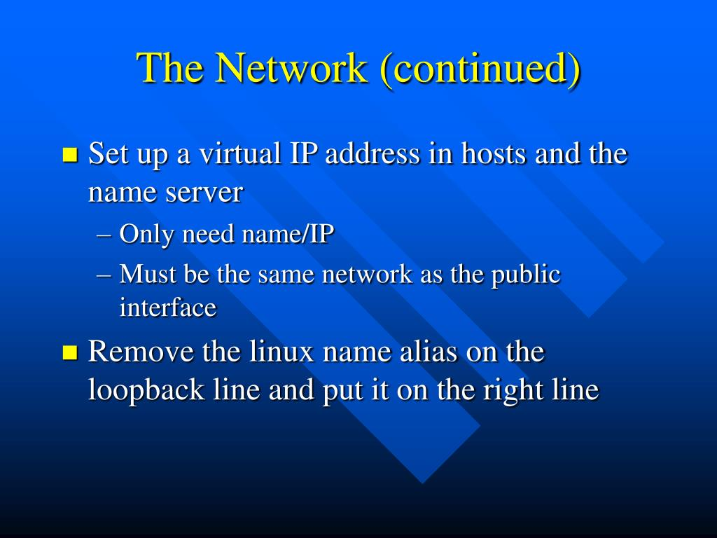 The Network (continued)