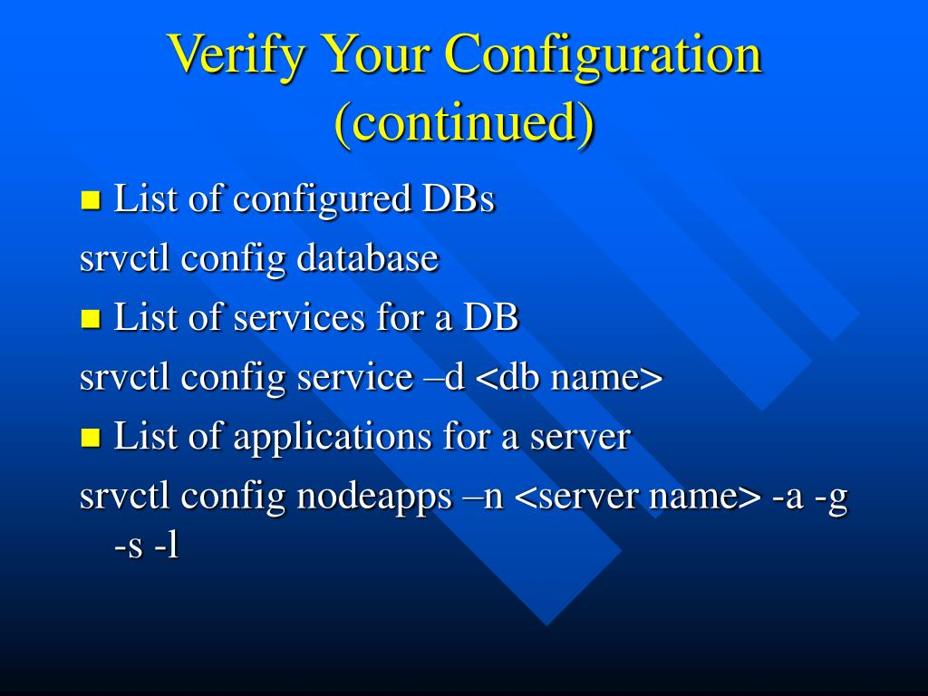 Verify Your Configuration (continued)