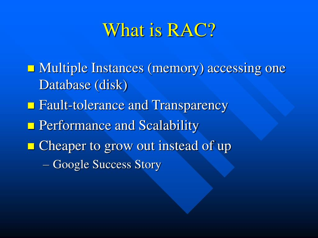 What is RAC?