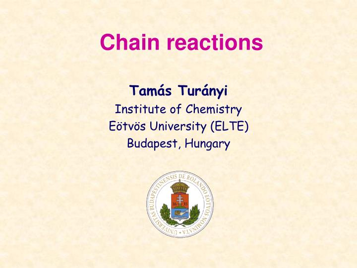 Chain reactions l.jpg