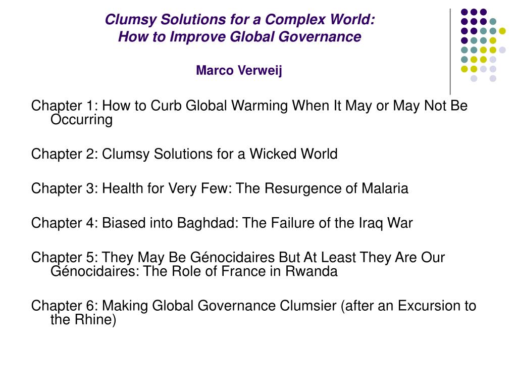 Clumsy Solutions for a Complex World: