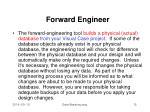 forward engineer