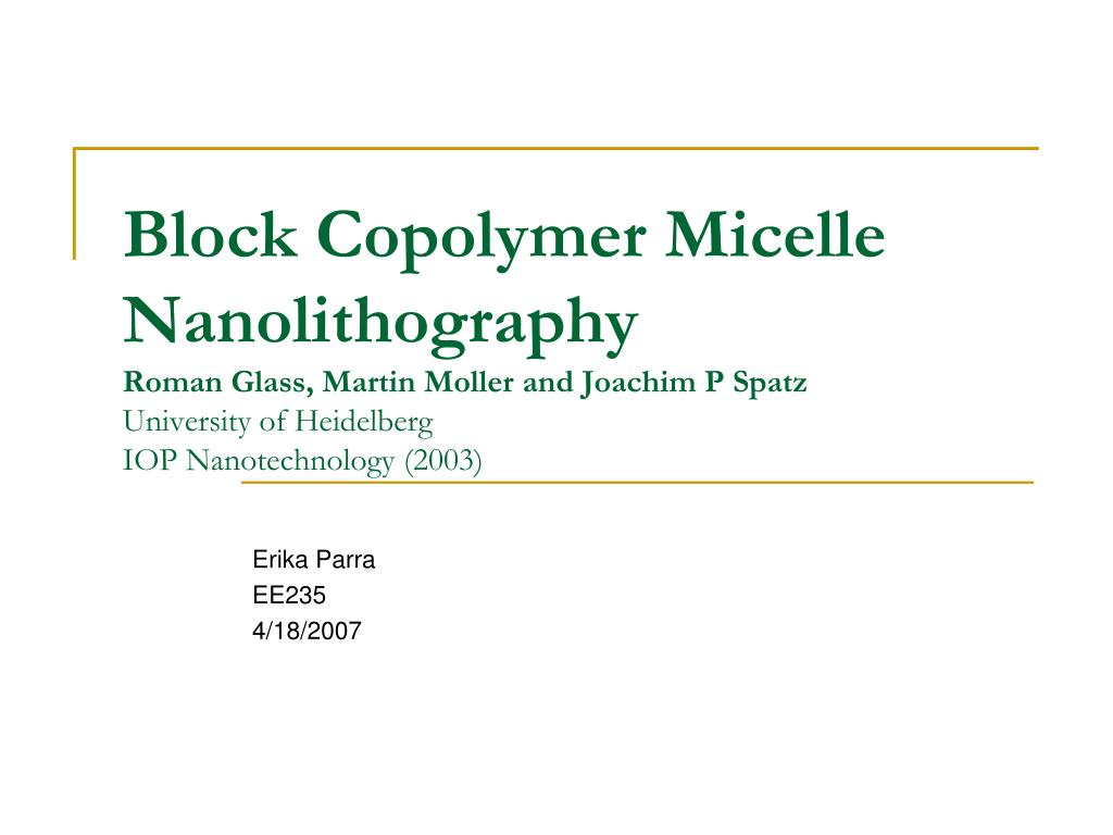 Block Copolymer Micelle Nanolithography